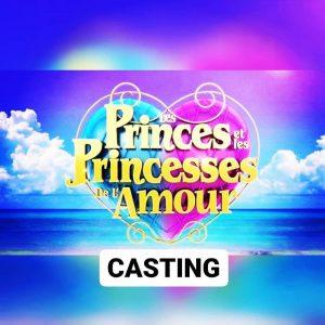 Casting Télé-réalité Les Princes et Princesses de l'Amour